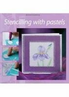 Stencilling With Pastels Book