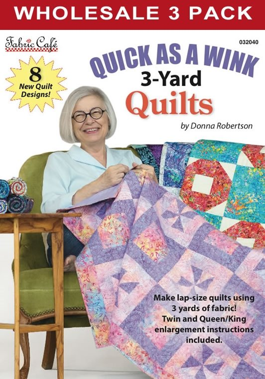 Quick as a Wink 3-Yard Quilts Pattern Book / Fabric Cafe