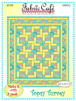 Tops Turvey -  3 Yard Quilts / Fabric Cafe