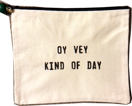 Accessory Bag Oy Vey Kind of Day Bag
