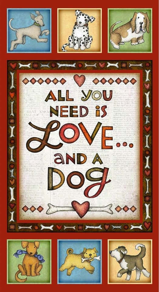 All You Need is Love and a Dog - Dog Panel - Multi - 24 x 44