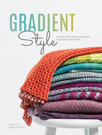 Gradient Style Edited by Kerry Bogert