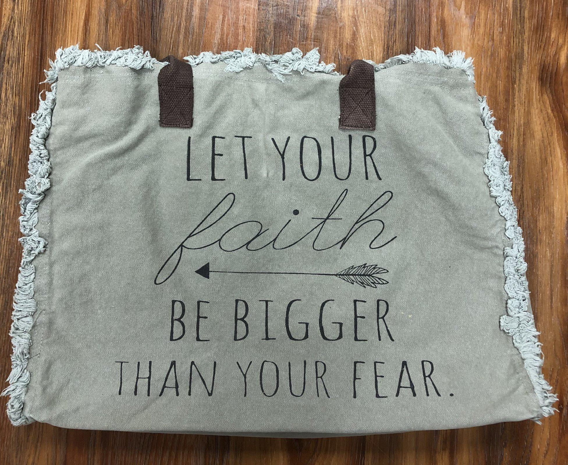 Faith Bigger Than Fear Market Tote