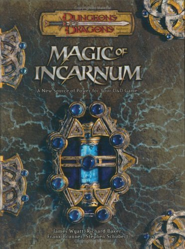 Magic of Incarnum - D&D 3.5 Edition