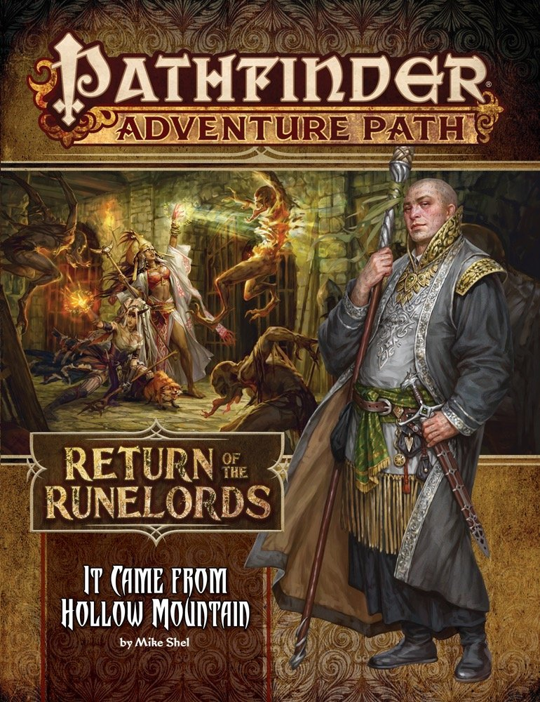 Return of the Runelords - It Came from Hollow Mountain by: Mike Shel - Pathfinder Player Path