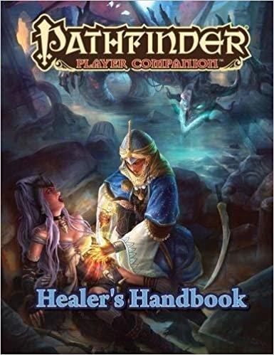 Healer's Handbook - Pathfinder Player Companion
