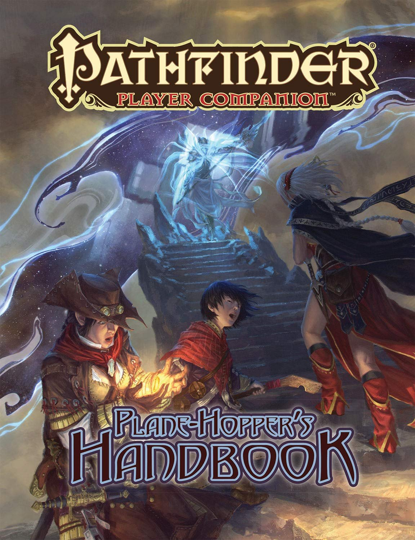 Plane-Hopper's Handbook - Pathfinder Player Companion
