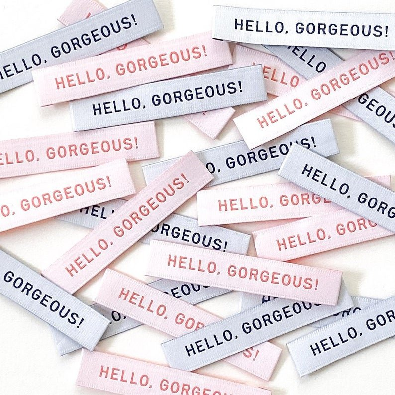 Labels Hello Gorgeous