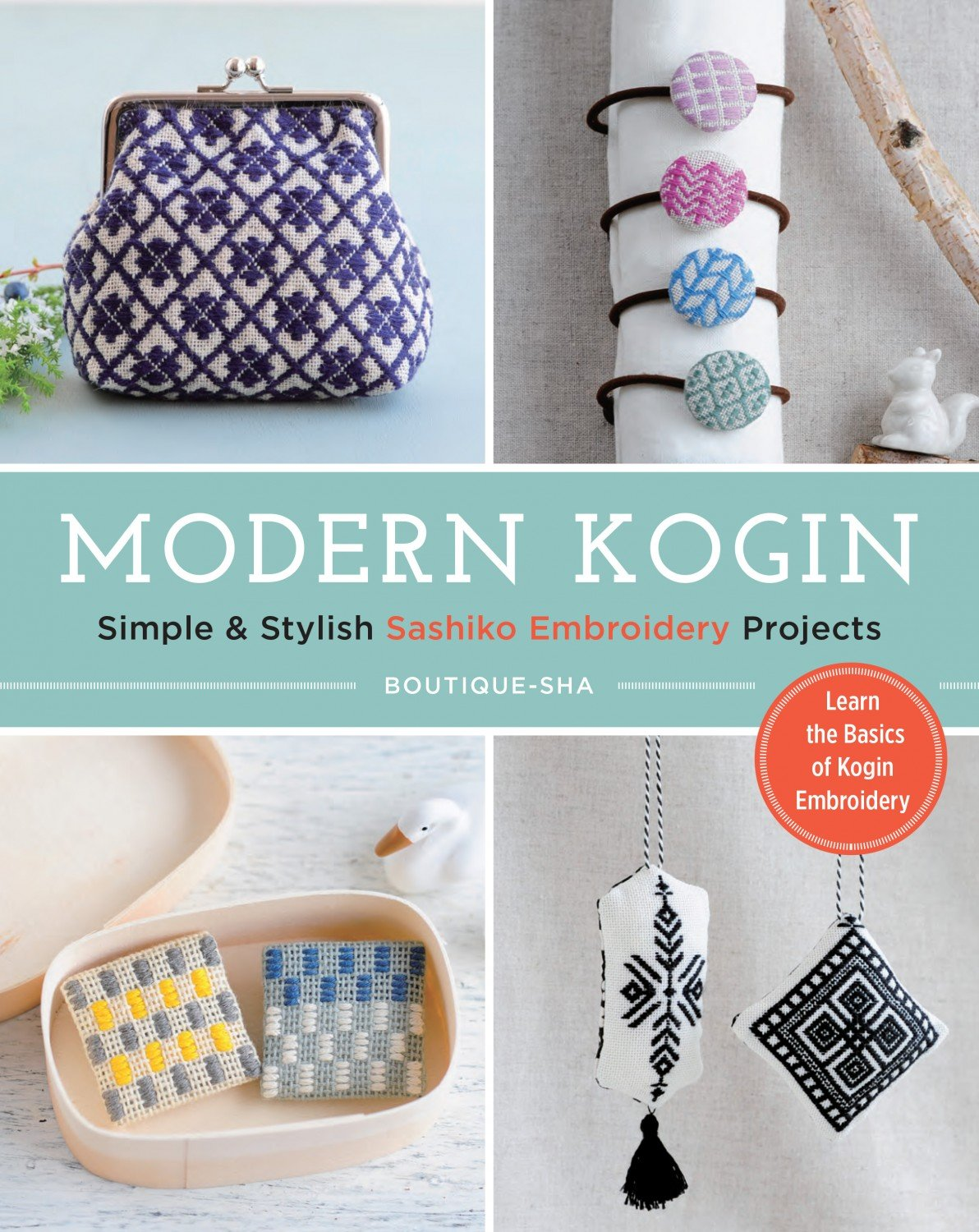 Book Modern Kogin: Simple & Stylish Sashiko Embroidery Projects