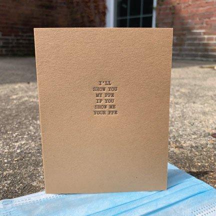Show Me Your PPE Letterpress Card