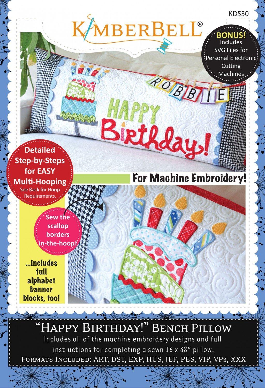 Kimberbell Happy Birthday Bench Pillow Machine Embroidery