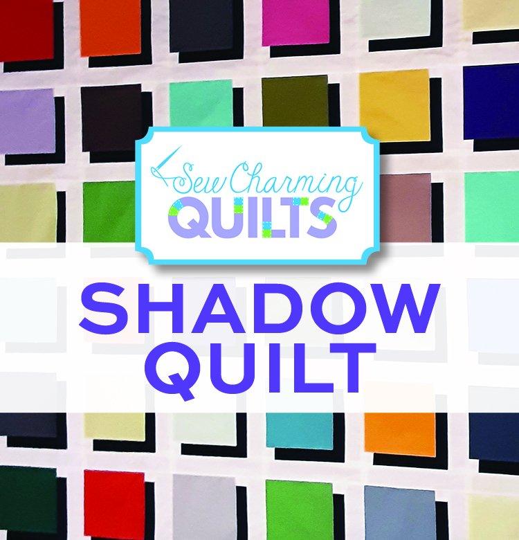 Shadow Quilt Pattern (DIGITAL DOWNLOAD)