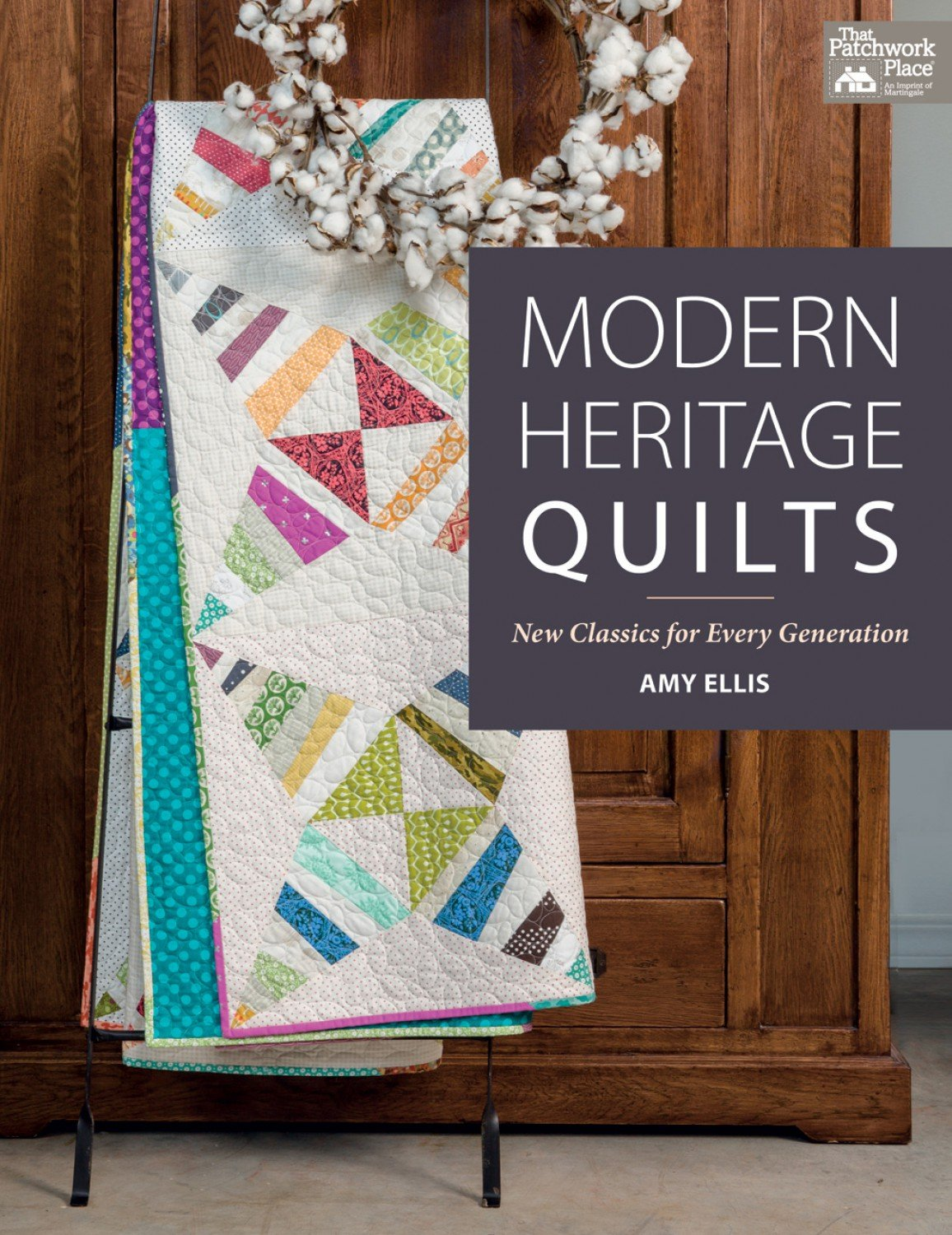 Modern Heritage Quilts Book by Amy Ellis