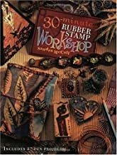 30 Minuet Rubber Stamp Workshop by: Sandra McCall