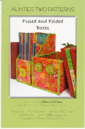 Fused and Folded Boxes Practical Storage Boxes - Pattern by Aunties Two