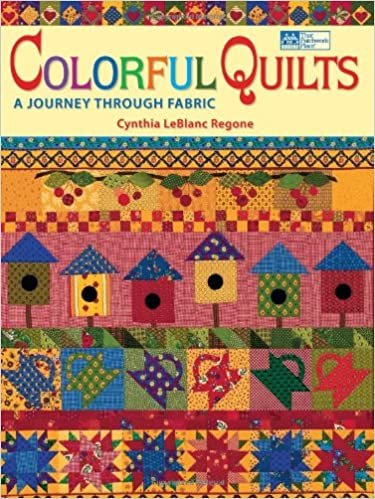 Colorful Quilts: A Journey Through Fabric Paperback
