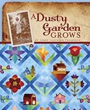A Dusty Garden Grows