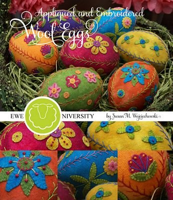 Appliqued & Embroidered Wool Eggs