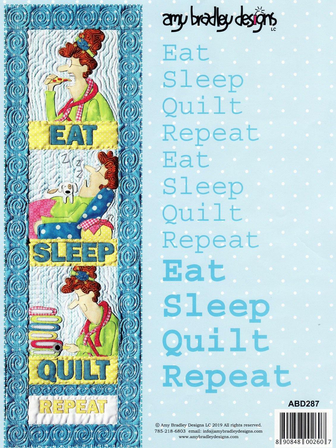Eat, Sleep, Quilt Repeat!