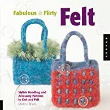 Fabulous and Flirty Felt Spiral-bound