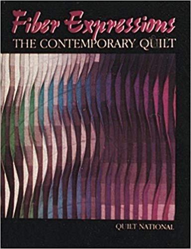 Fiber Expressions: The Contemporary Quilt Paperback ?