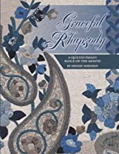 Graceful Rhapsody: A Quilted Paisley BlockoftheMonth Paperback