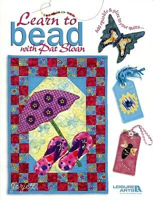 Learn to Bead with Pat Sloan - Add Sparkle & Glitz to Quilts