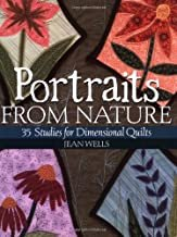 Portraits from Nature: 35 Studies for Dimensional Quilts Paperback