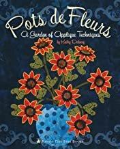 Pots de Fleurs: A Garden of Applique Techniques Paperback