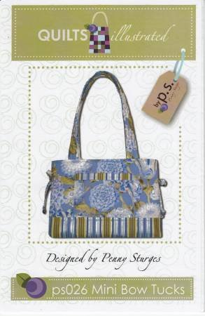 Mini Bow Tucks Bag/Purse Pattern by Penny Sturges / Quilts Illustrated