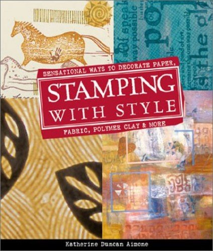 Stamping with Style by Katherine Duncan Aimone