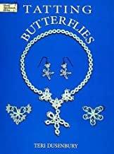 Tatting Butterflies (Dover Needlework Series) Paperback - Teri Dusenbury