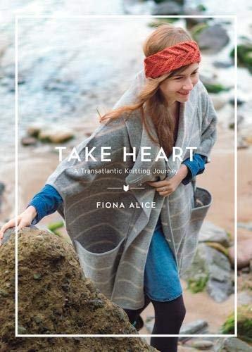 Take Heart: A Transatlantic Knitting Journey