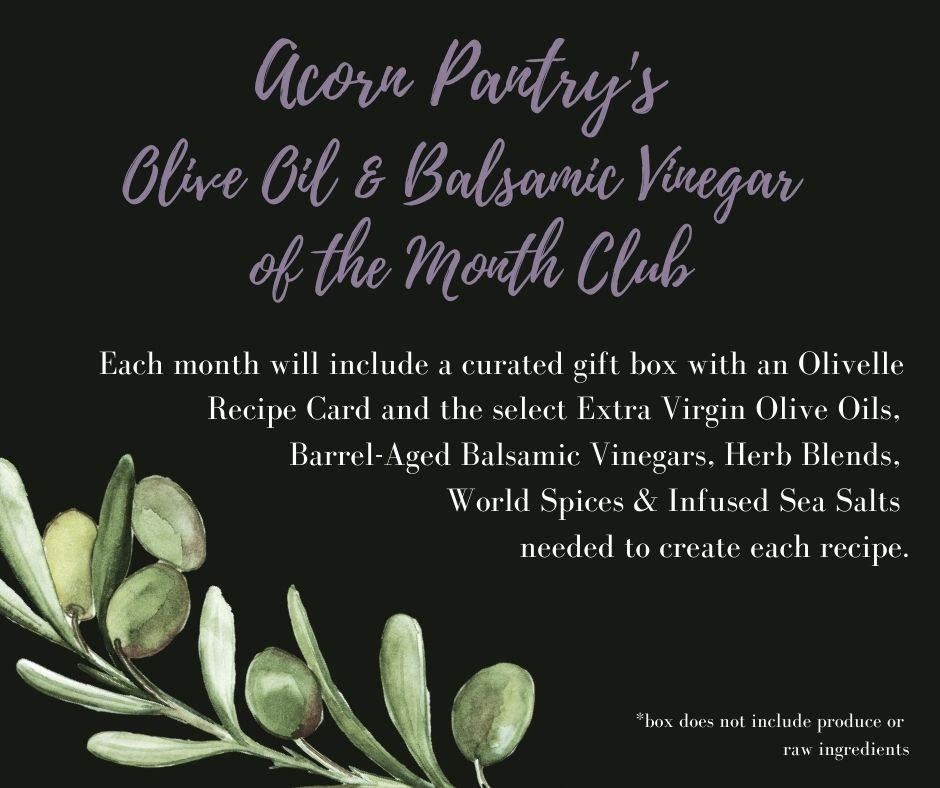 Olive Oil/Balsamic Vinegar of the Month Club - A. Monthly Subscription