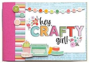 Hey Crafty Girl Snap Binder Kit