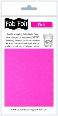 Wow pink fab foil