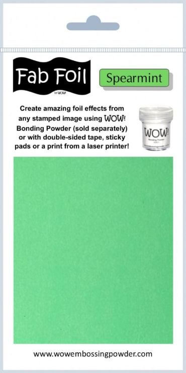 Wow spearmint fab foil