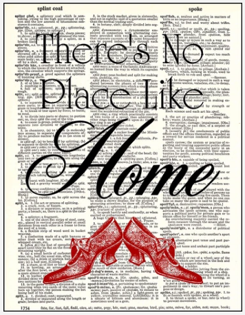 Dictionary Prints There's No Place Like Home