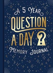 Questions a Day A 5 Years Memory Journal