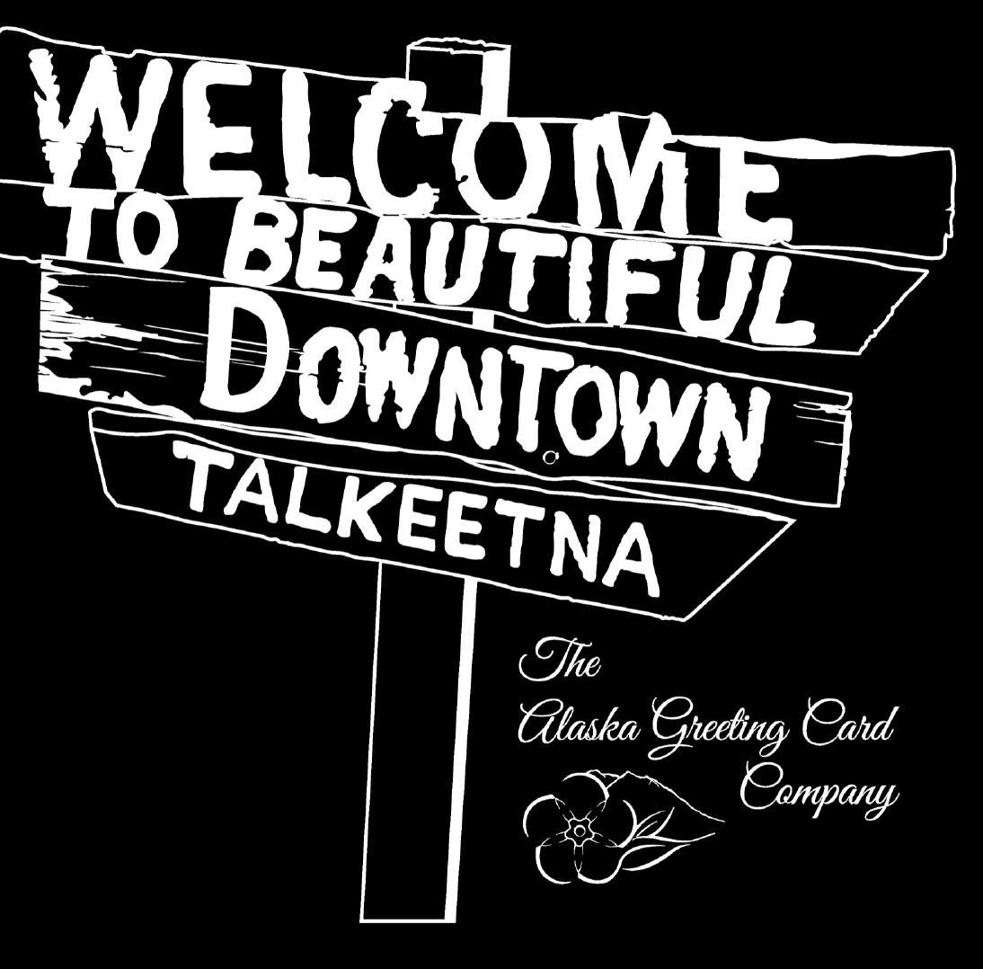 4 x 4 B&W Welcome to Talkeetna Sticker