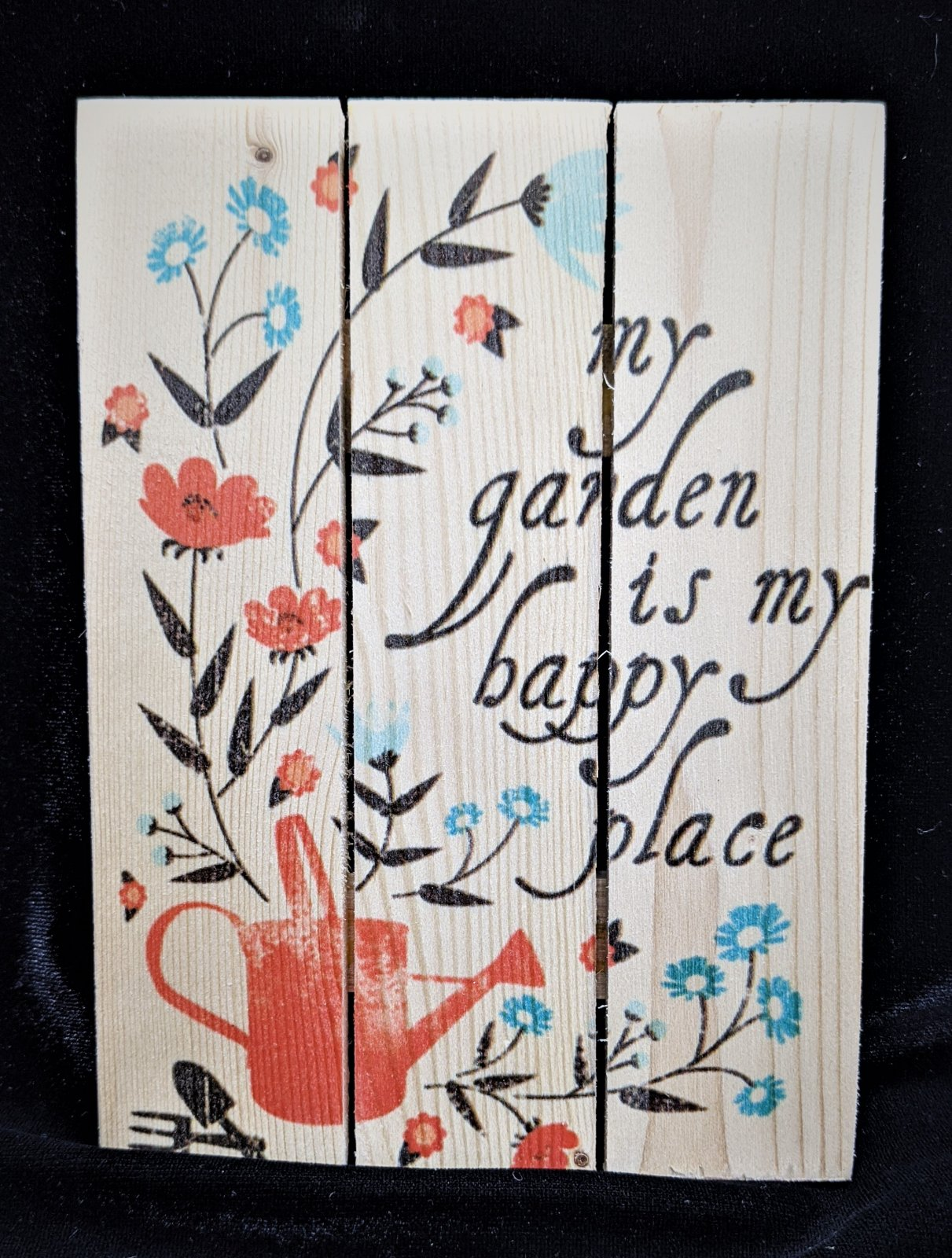 My Garden is my Happy Place wooden sign