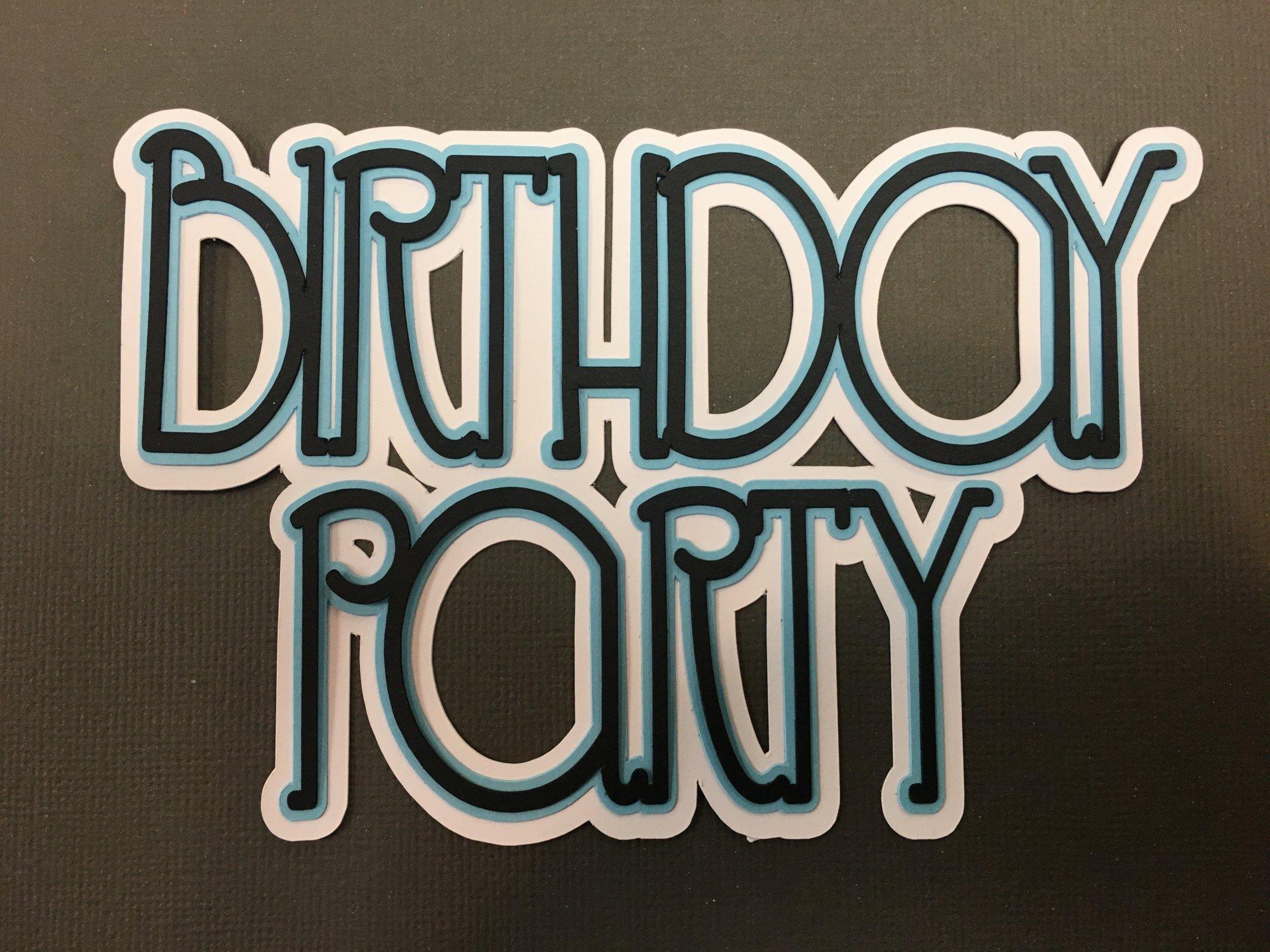 BIRTHDAY PARTY die cut