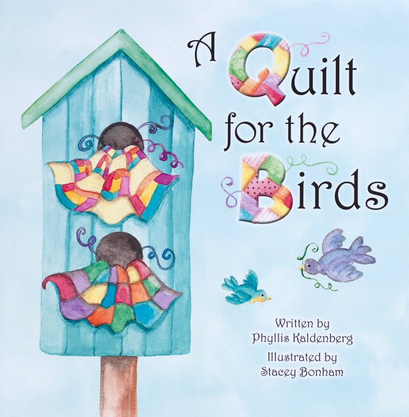 (PK-BOOK3)   Children's Book- A Quilt for the Birds