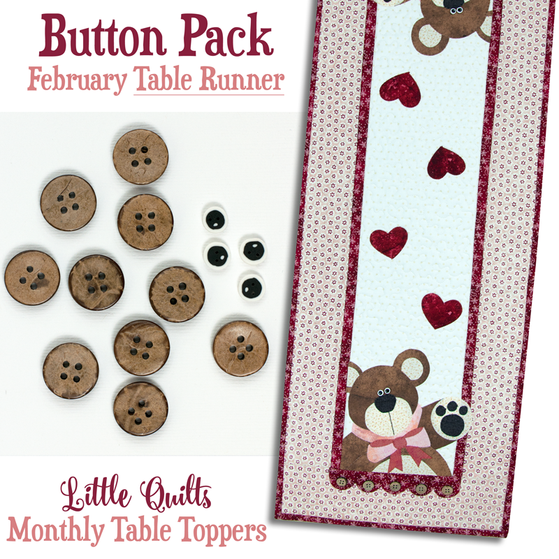 T02 Button Pack February TABLE RUNNER