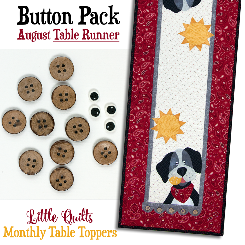 (JABC-BT08-2)   Button Pack August TABLE RUNNER