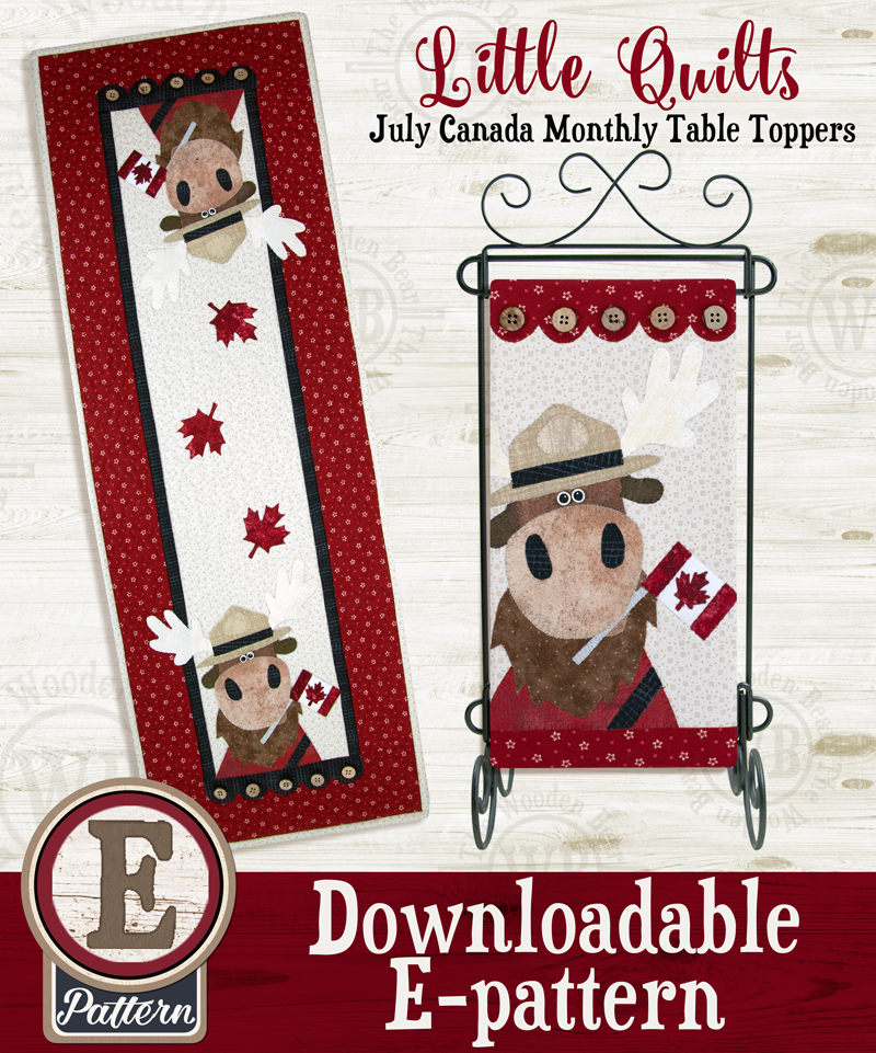 (TWB-ET13)   E-pattern T13 July O Canada Moose Monthly Table Topper