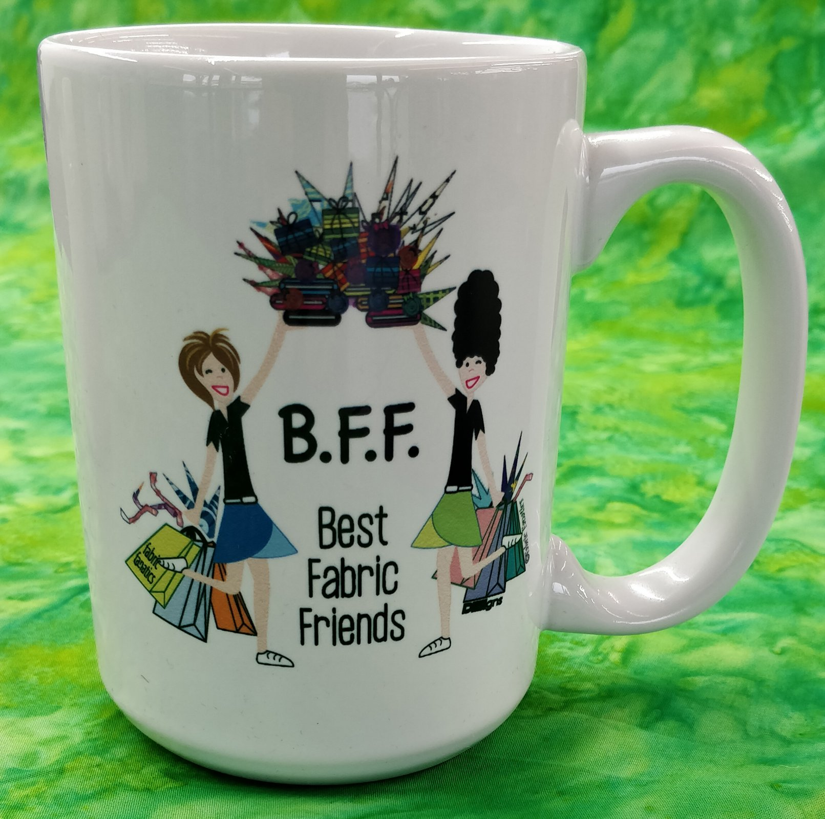 Mug - BFF Best Fabric Friend - in store or curbside