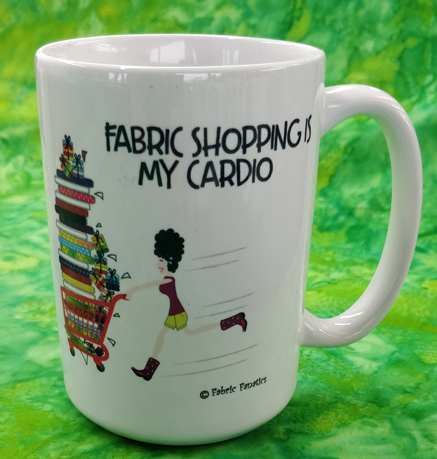 Mug - Fabric Shopping is my Cardio - in store or curbside