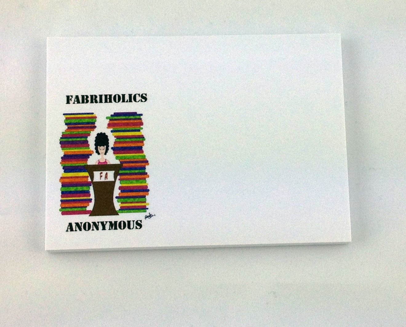 Fabriholics Anonymous Sticky Note Pad