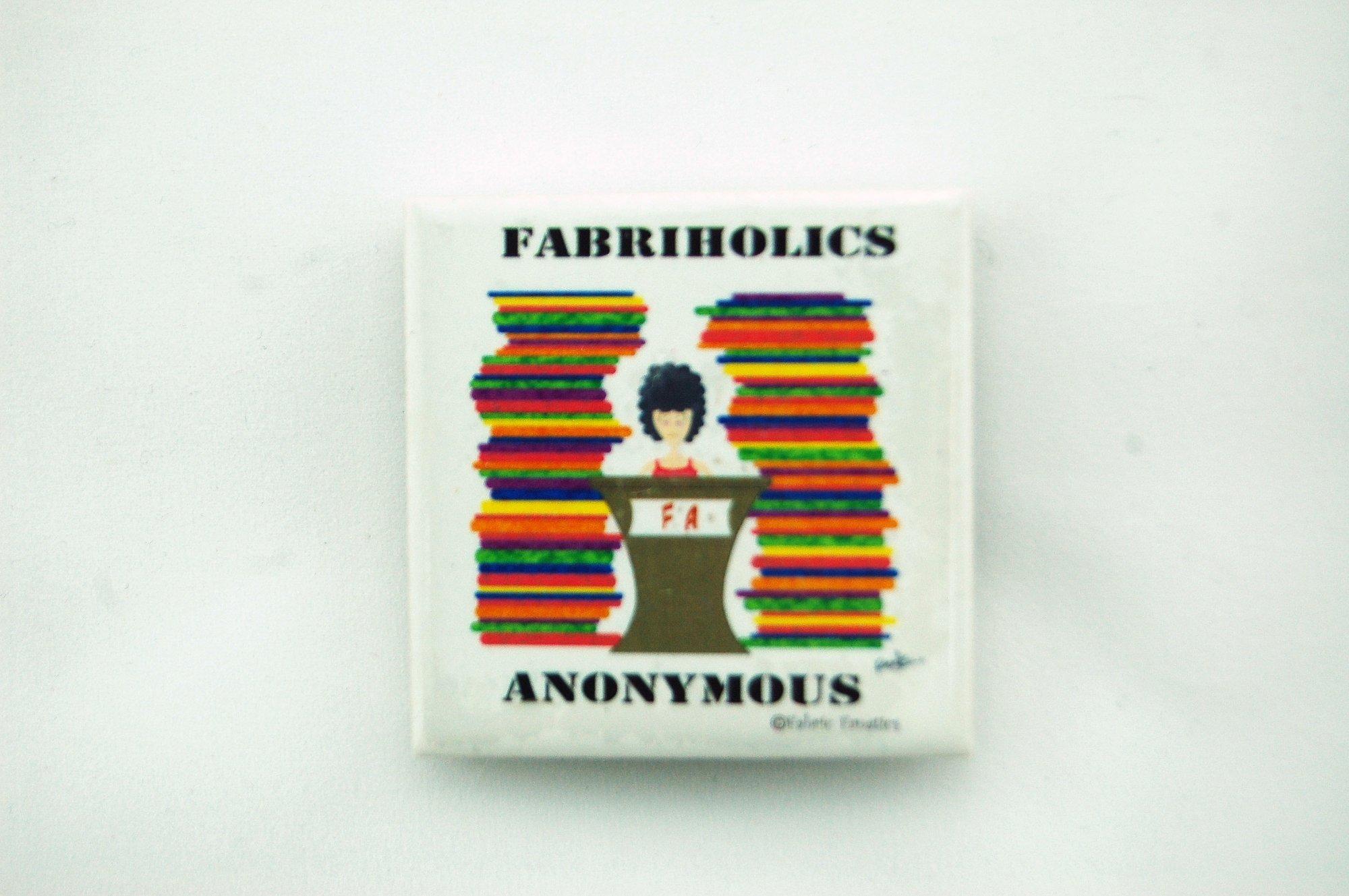 Fabricholics Anonymous Magnet